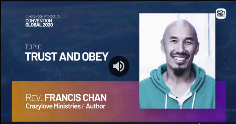 """The introduction of Rev. Francis Chan's sermon entitled """"Trust and Obey"""" in the closing ceremony of the Chinese Mission Convention on December 31, 2020"""